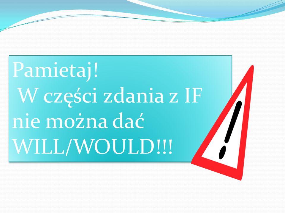 UŻYCIE I Conditional II Conditional Gdy mówimy o dużym prawdopodobieństwie: Gdy prawdopodobieństwo jest niewielkie: If I learn English more, Ill pass my exams.