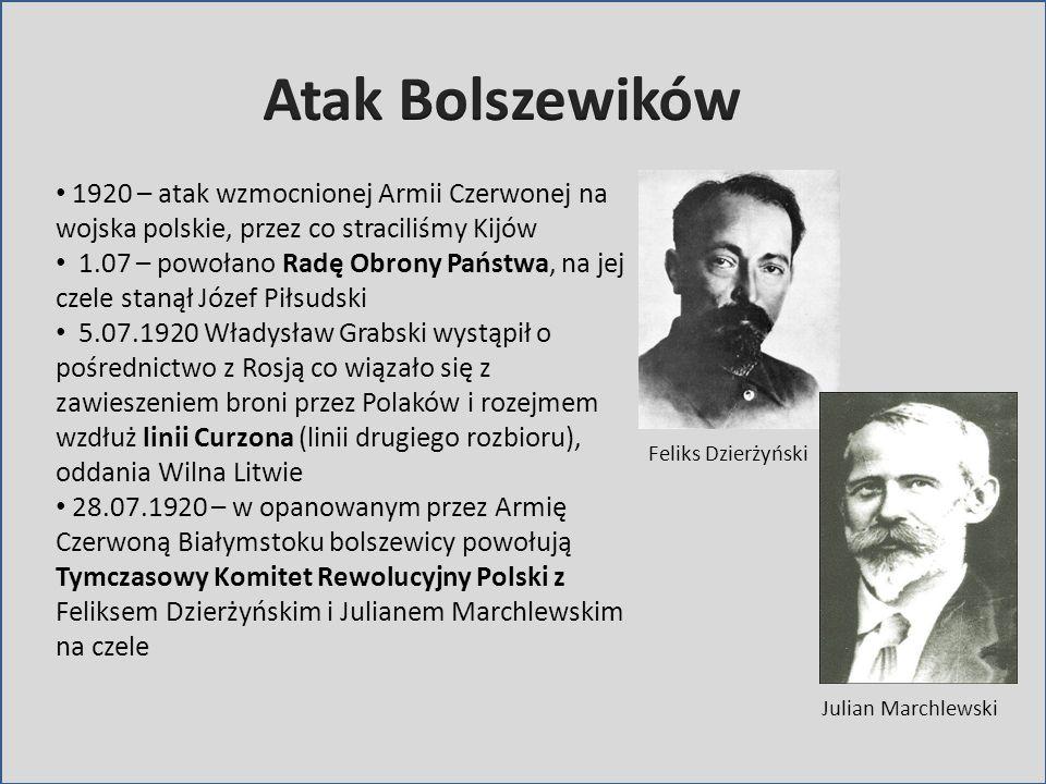 1920 – atak wzmocnionej Armii Czerwonej na wojska polskie, przez co straciliśmy Kijów 1.07 – powołano Radę Obrony Państwa, na jej czele stanął Józef P