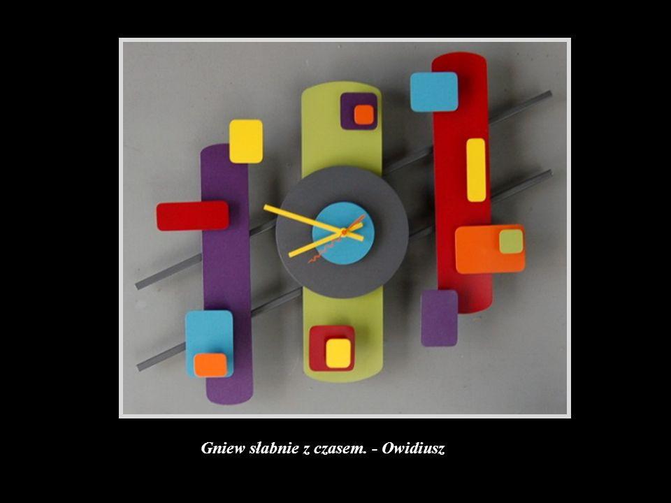 Mieć rację to niewiele, nawet stary nieczynny zegar dwa razy na dobę ma rację.- Jean Cocteau