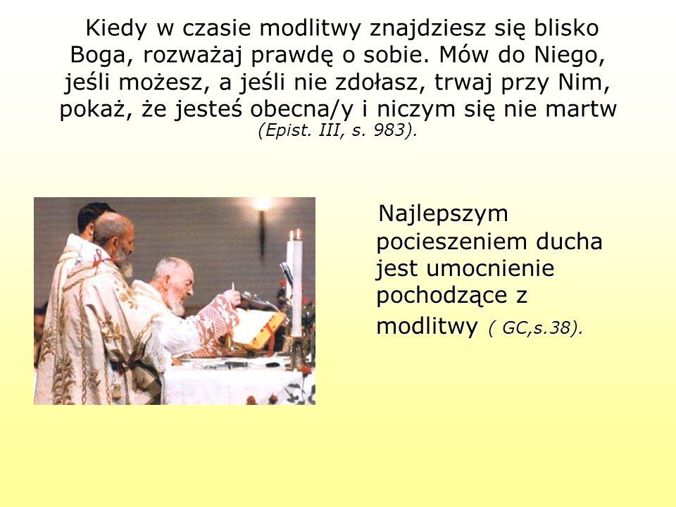 Modlitwy świętych w niebie i dusz sprawiedliwych na ziemi są zapachem, który nigdy nie zniknie (GF, s.