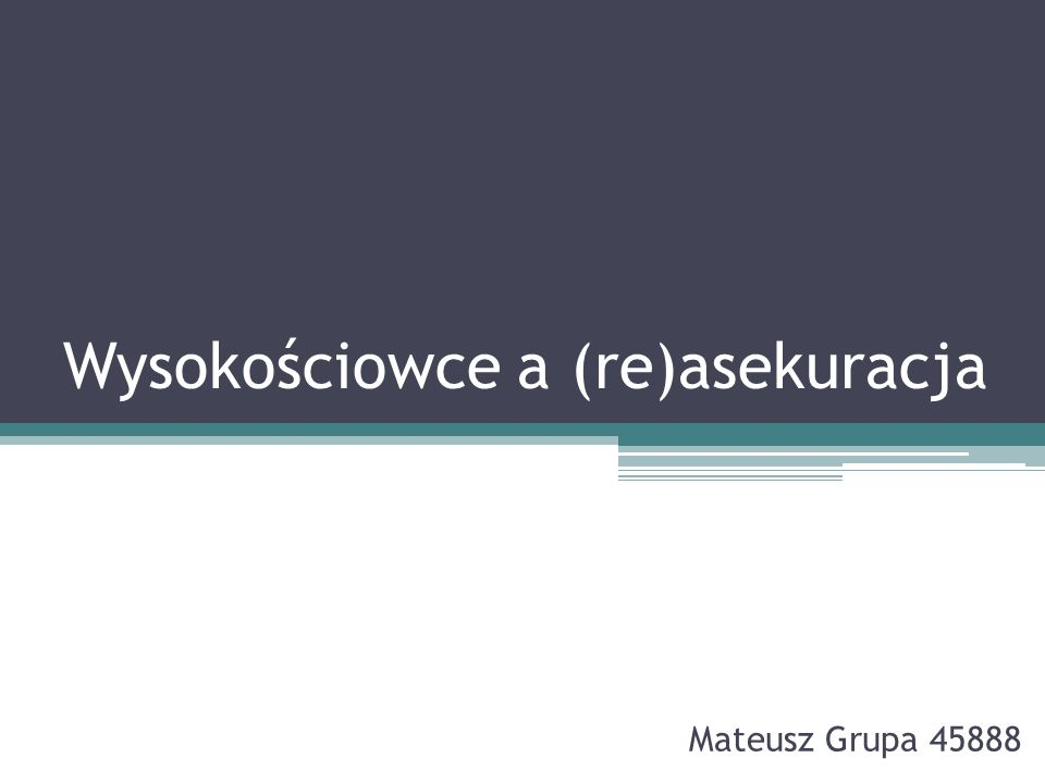 Reasekuracja przykład Polska