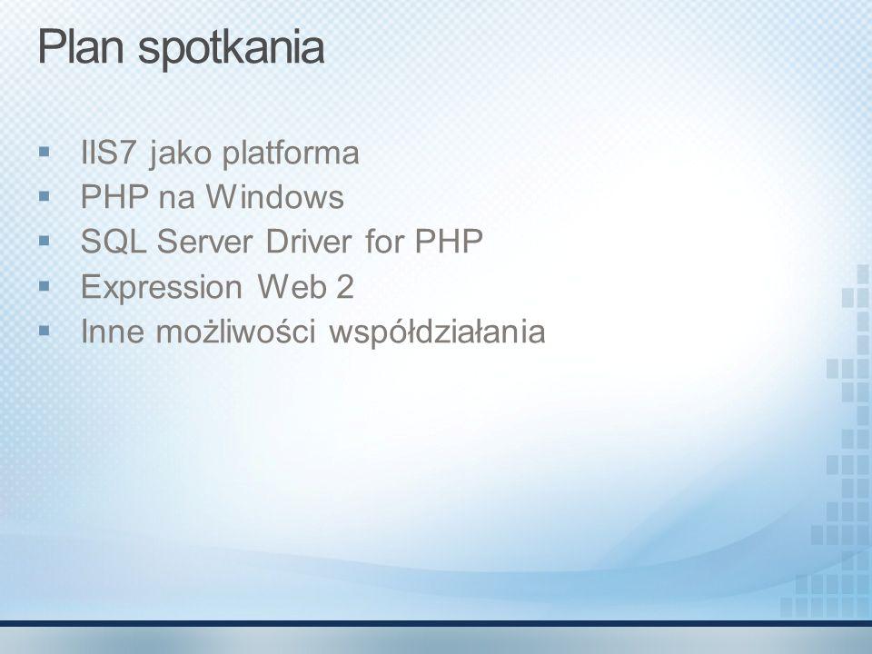 Microsoft ® Expression ® Web 2 PHP 5.2.5, Fast CGI Intellisense, code-coloring oraz snippety Podgląd PHP include w trybie projektowanie Podgląd stron PHP na różnych zainstalowanych przeglądarkach przy pomocy wbudowanego Webservera