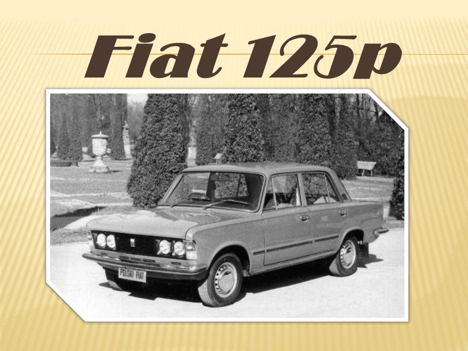 Pierwsze Fiaty 125p montowano z podzespołów przywiezionych z Włoch.