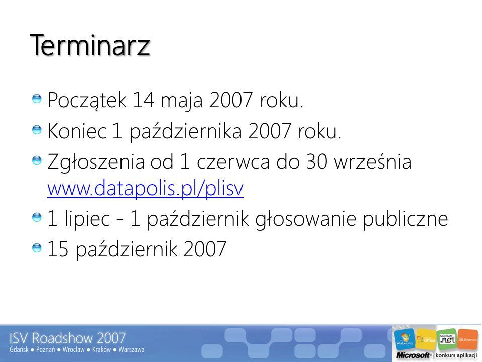 Terminarz Początek 14 maja 2007 roku. Koniec 1 października 2007 roku. Zgłoszenia od 1 czerwca do 30 września www.datapolis.pl/plisv www.datapolis.pl/