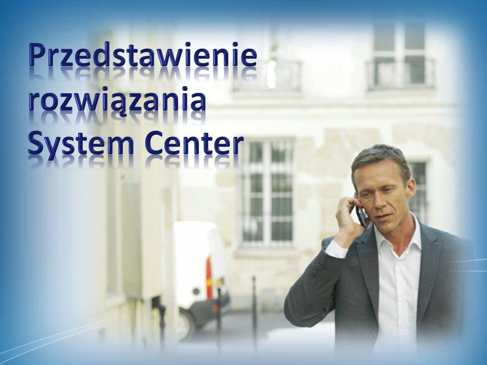 Przedstawienie rozwiązania System Center Licencjonowanie System Center