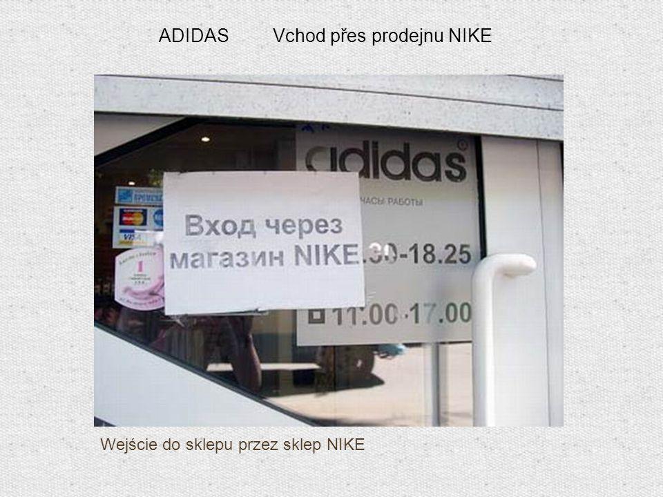 Wejście do sklepu przez sklep NIKE ADIDAS Vchod přes prodejnu NIKE
