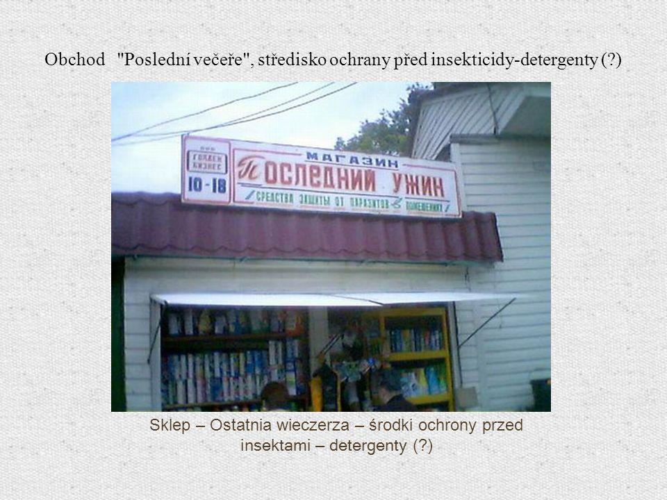 Sklep – Ostatnia wieczerza – środki ochrony przed insektami – detergenty (?) Obchod
