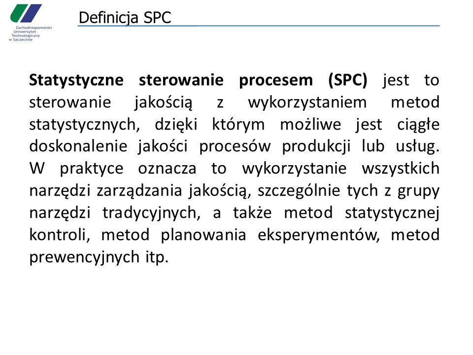 Definicja SPC Statystyczne sterowanie procesem (SPC) jest to sterowanie jakością z wykorzystaniem metod statystycznych, dzięki którym możliwe jest cią
