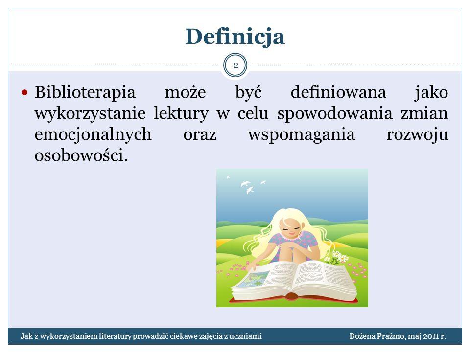 Definicja Biblioterapia może być definiowana jako wykorzystanie lektury w celu spowodowania zmian emocjonalnych oraz wspomagania rozwoju osobowości. J