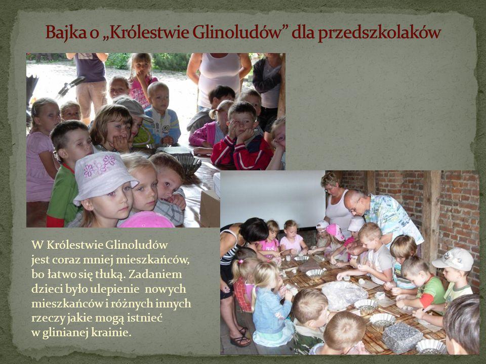 W Królestwie Glinoludów jest coraz mniej mieszkańców, bo łatwo się tłuką. Zadaniem dzieci było ulepienie nowych mieszkańców i różnych innych rzeczy ja