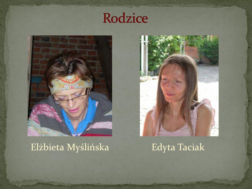 Edyta TaciakElżbieta Myślińska