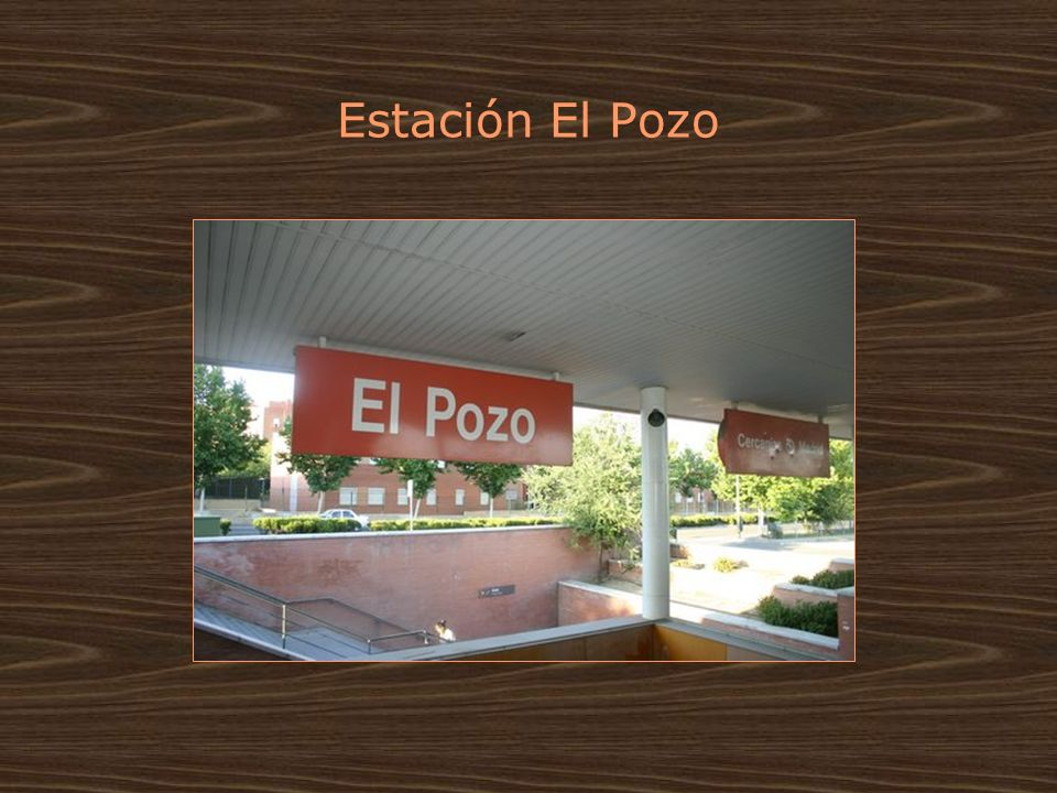 Estación El Pozo