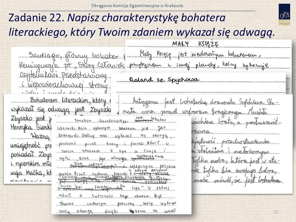 Okręgowa Komisja Egzaminacyjna w Krakowie Zadanie 22.