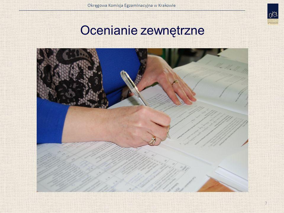 Okręgowa Komisja Egzaminacyjna w Krakowie Ocenianie zewnętrzne 7