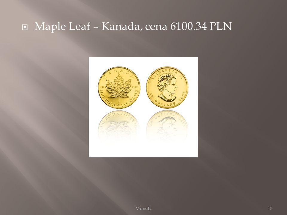 Maple Leaf – Kanada, cena 6100.34 PLN 18Monety