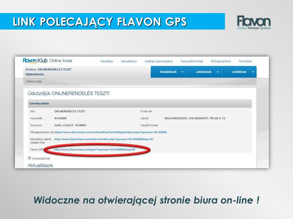 Widoczne na otwierającej stronie biura on-line ! LINK POLECAJĄCY FLAVON GPS LINK POLECAJĄCY FLAVON GPS