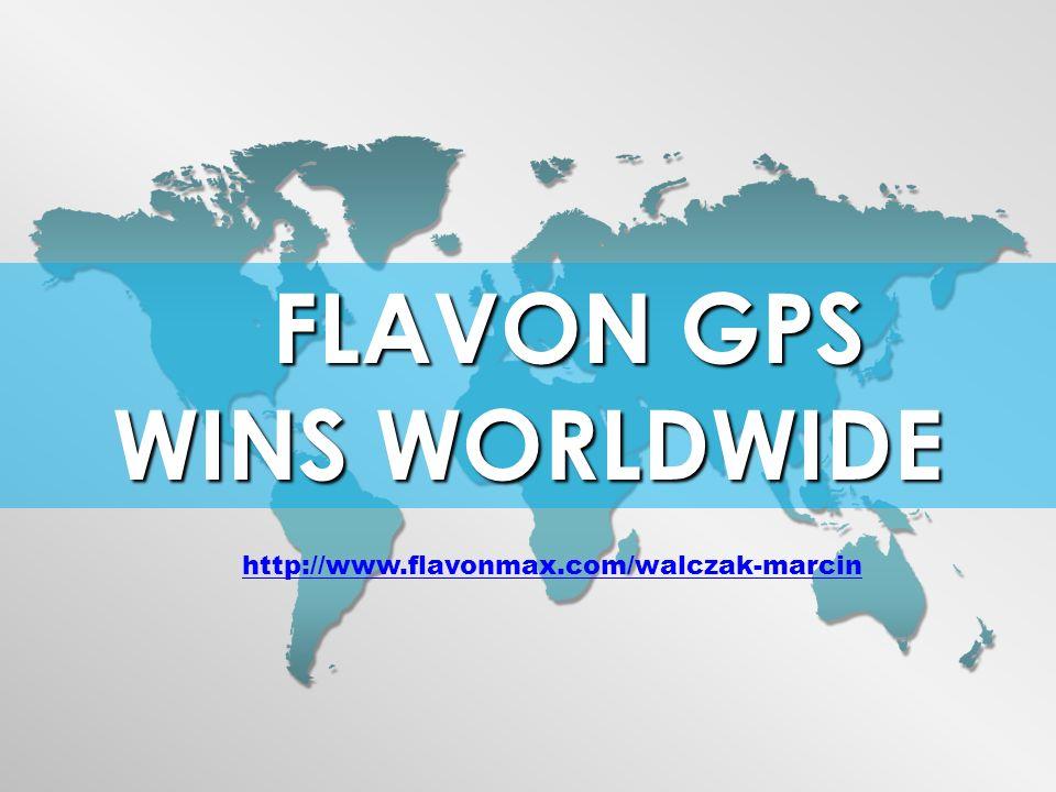 FLAVON GPS FLAVON GPS WINS WORLDWIDE http://www.flavonmax.com/walczak-marcin