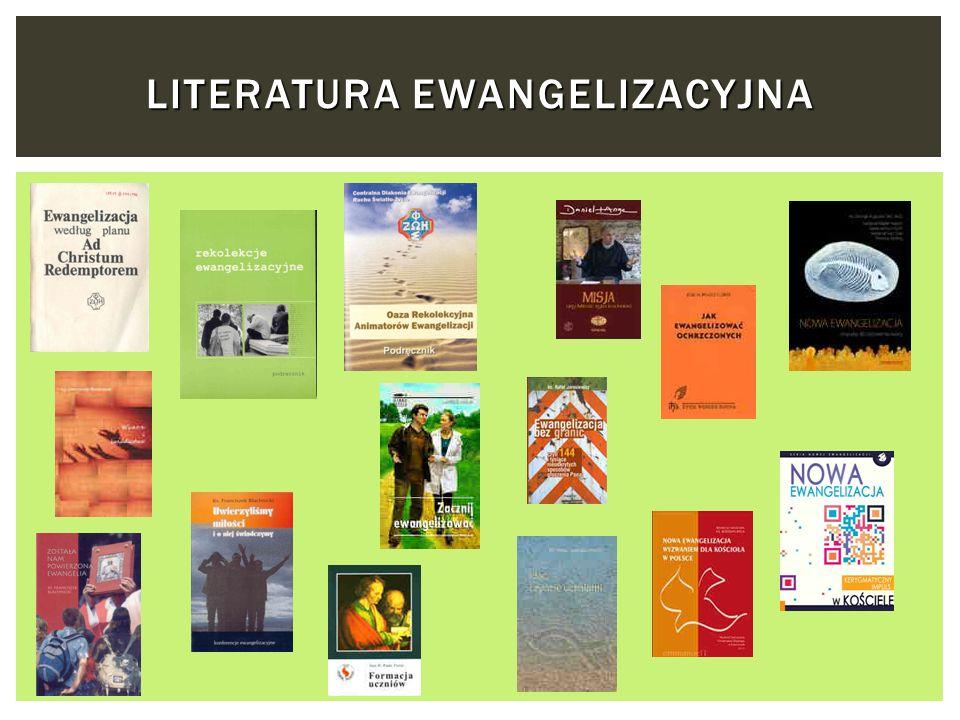 LITERATURA EWANGELIZACYJNA