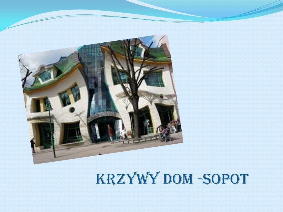 KRZYWY DOM -SOPOT