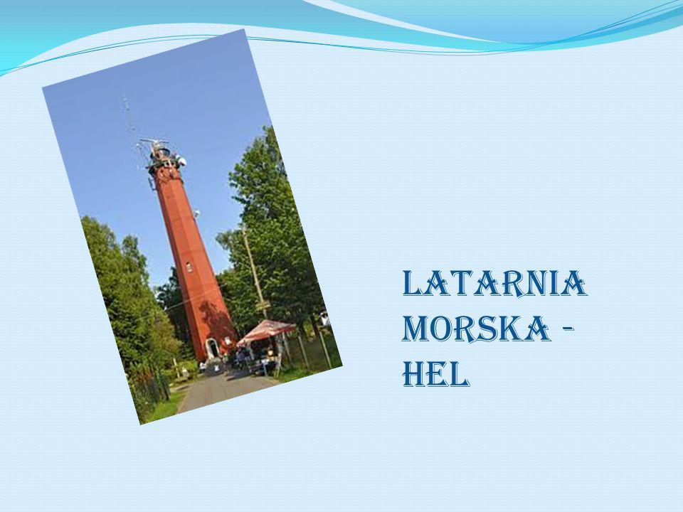 LATARNIA MORSKA - HEL