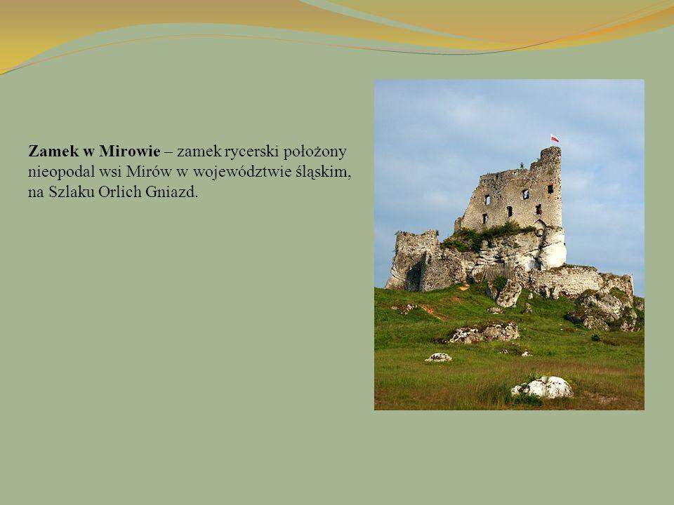 Zamek w Mirowie – zamek rycerski położony nieopodal wsi Mirów w województwie śląskim, na Szlaku Orlich Gniazd.