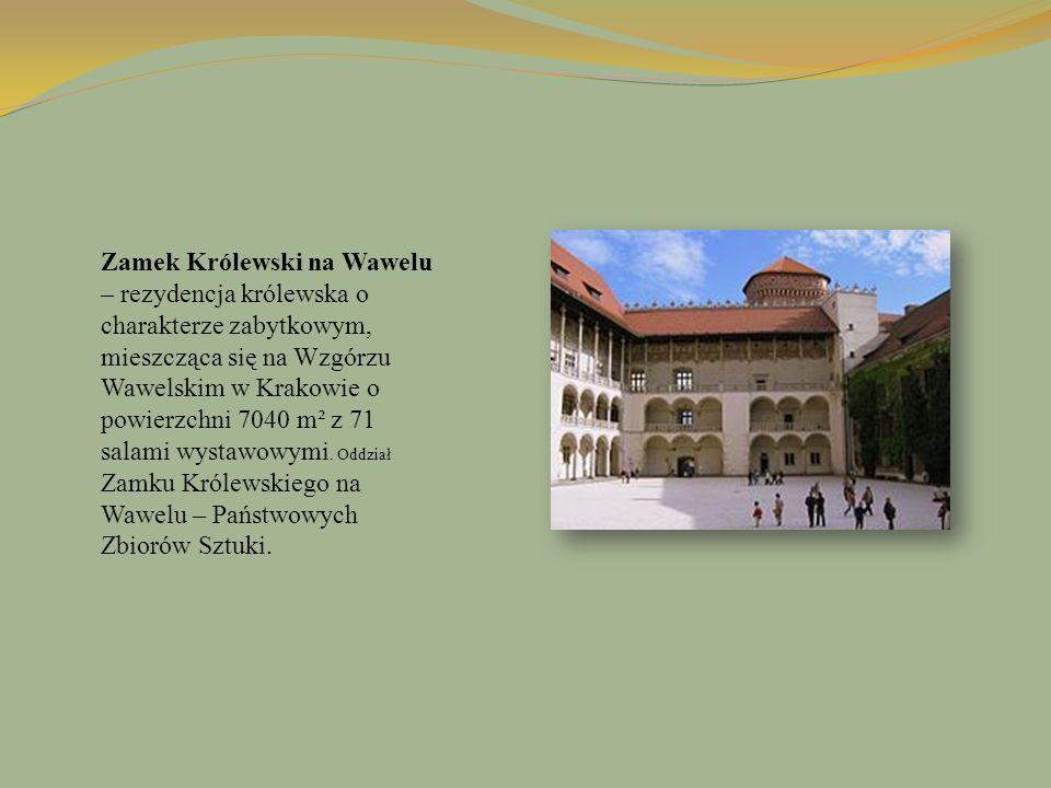 Zamek Królewski na Wawelu – rezydencja królewska o charakterze zabytkowym, mieszcząca się na Wzgórzu Wawelskim w Krakowie o powierzchni 7040 m² z 71 s
