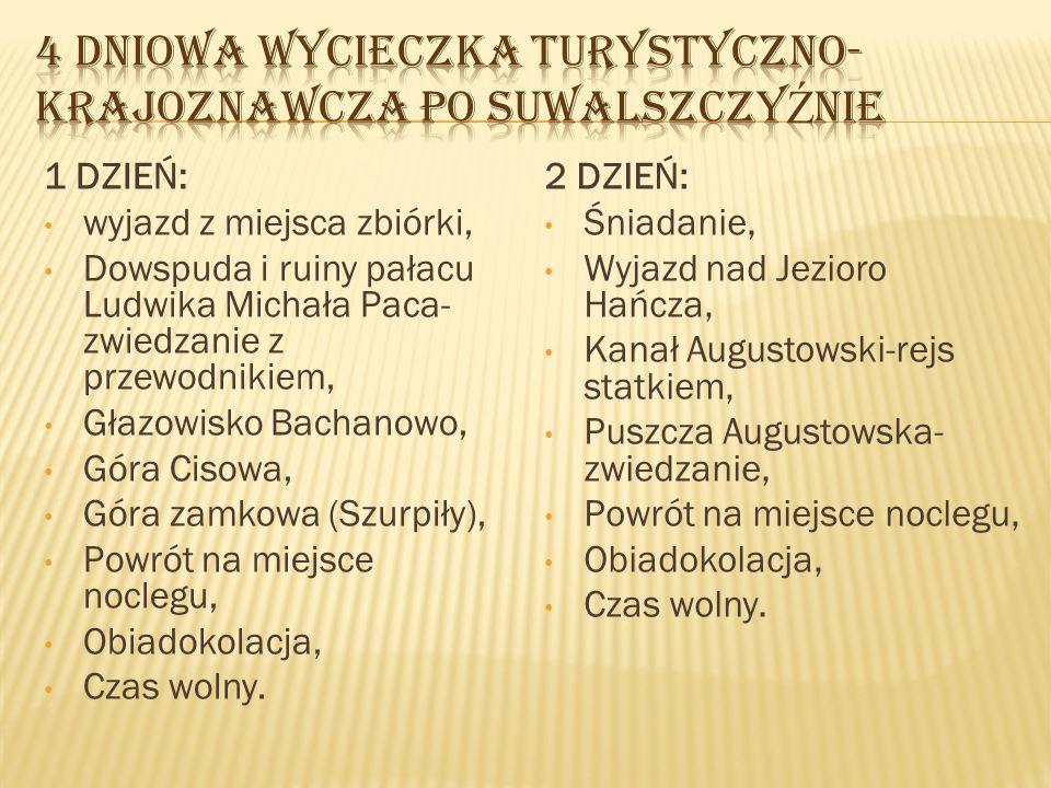 3 DZIEŃ: Śniadanie, Wyjazd do Puszczy Rominckiej, Smolniki, Stańczyki, Studzieniczna, Powrót na miejsce noclegu, Obiadokolacja, Czas wolny.