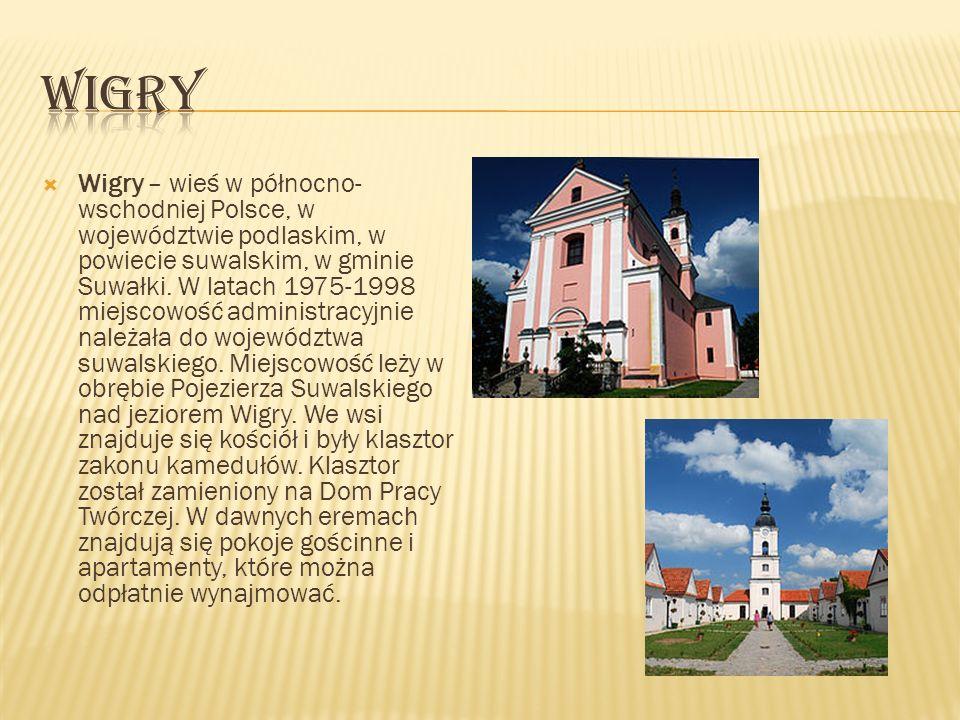 Wigry – wieś w północno- wschodniej Polsce, w województwie podlaskim, w powiecie suwalskim, w gminie Suwałki. W latach 1975-1998 miejscowość administr
