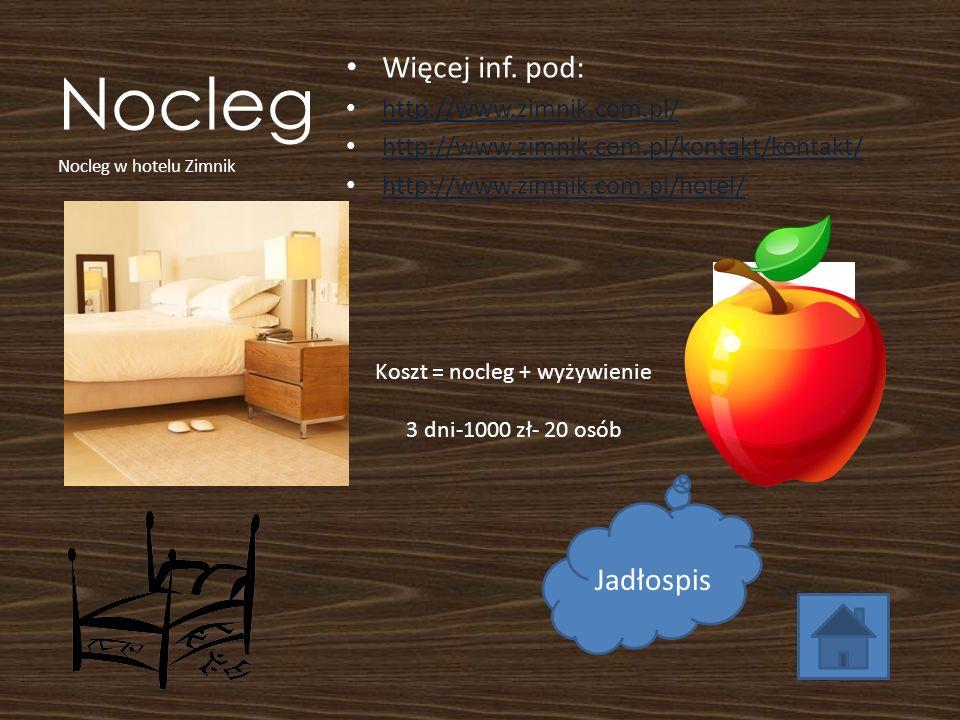 Nocleg Więcej inf. pod: http://www.zimnik.com.pl/ http://www.zimnik.com.pl/kontakt/kontakt/ http://www.zimnik.com.pl/hotel/ Nocleg w hotelu Zimnik Kos