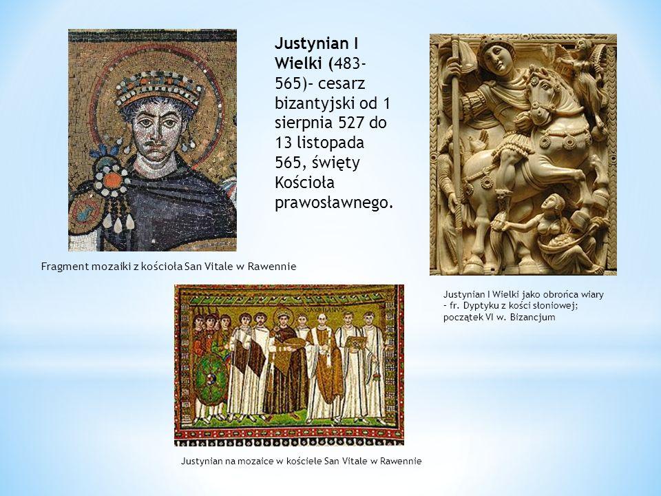 Justynian I Wielki (483- 565)– cesarz bizantyjski od 1 sierpnia 527 do 13 listopada 565, święty Kościoła prawosławnego. Fragment mozaiki z kościoła Sa