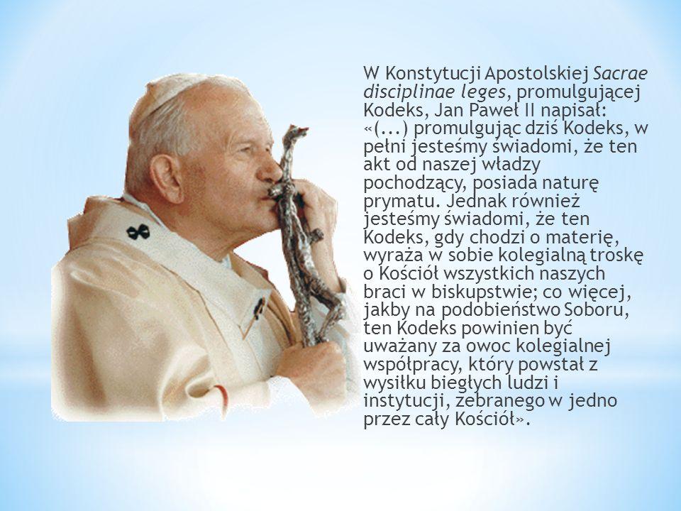 W Konstytucji Apostolskiej Sacrae disciplinae leges, promulgującej Kodeks, Jan Paweł II napisał: «(...) promulgując dziś Kodeks, w pełni jesteśmy świa