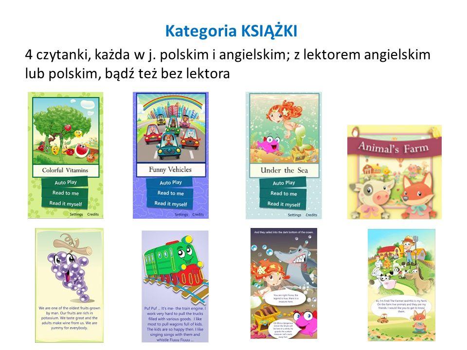 Kategoria KSIĄŻKI 4 czytanki, każda w j. polskim i angielskim; z lektorem angielskim lub polskim, bądź też bez lektora