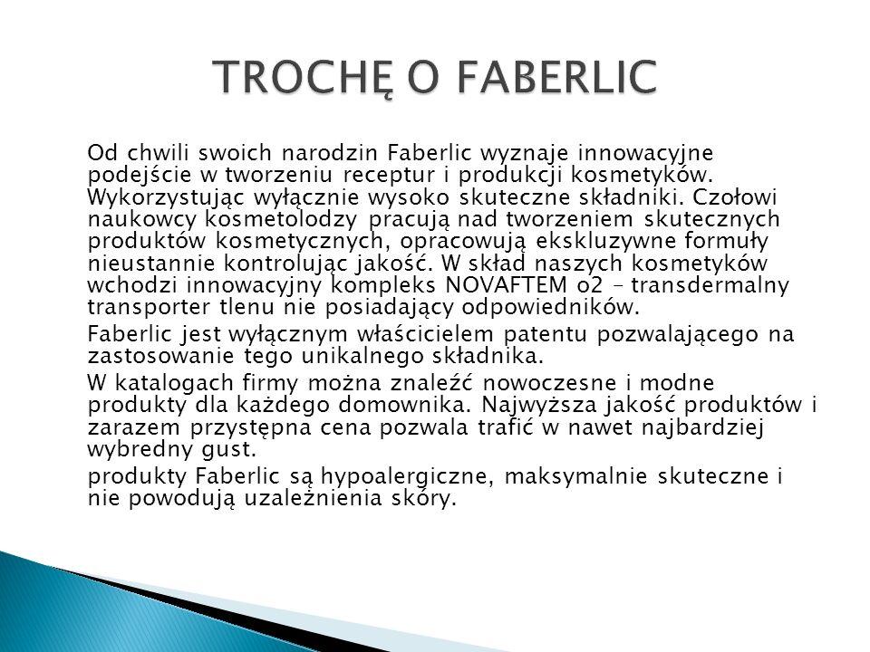 Od chwili swoich narodzin Faberlic wyznaje innowacyjne podejście w tworzeniu receptur i produkcji kosmetyków. Wykorzystując wyłącznie wysoko skuteczne