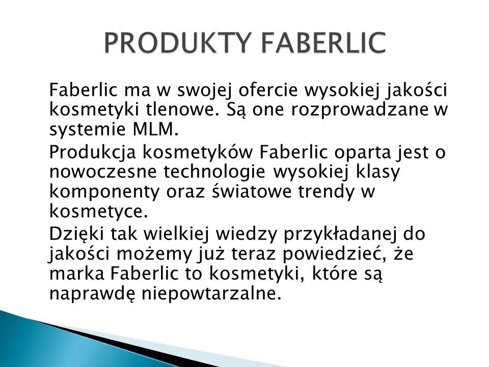 Faberlic ma w swojej ofercie wysokiej jakości kosmetyki tlenowe. Są one rozprowadzane w systemie MLM. Produkcja kosmetyków Faberlic oparta jest o nowo