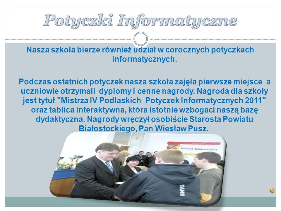 Nasza szkoła bierze również udział w corocznych potyczkach informatycznych.