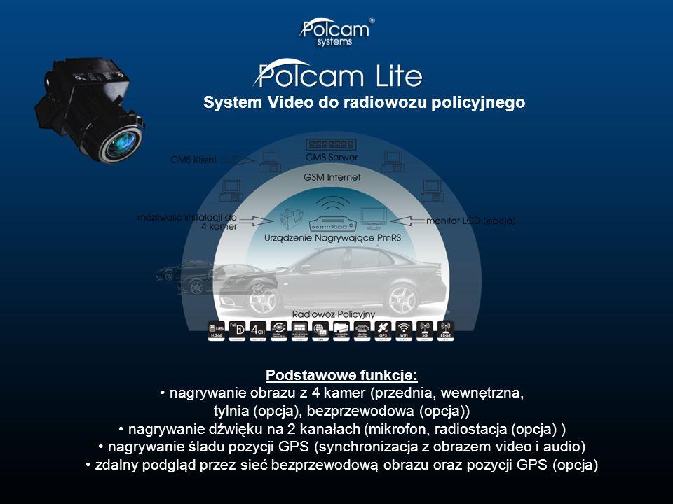 Podstawowe funkcje: nagrywanie obrazu z 4 kamer (przednia, wewnętrzna, tylnia (opcja), bezprzewodowa (opcja)) nagrywanie dźwięku na 2 kanałach (mikrofon, radiostacja (opcja) ) nagrywanie śladu pozycji GPS (synchronizacja z obrazem video i audio) zdalny podgląd przez sieć bezprzewodową obrazu oraz pozycji GPS (opcja) System Video do radiowozu policyjnego