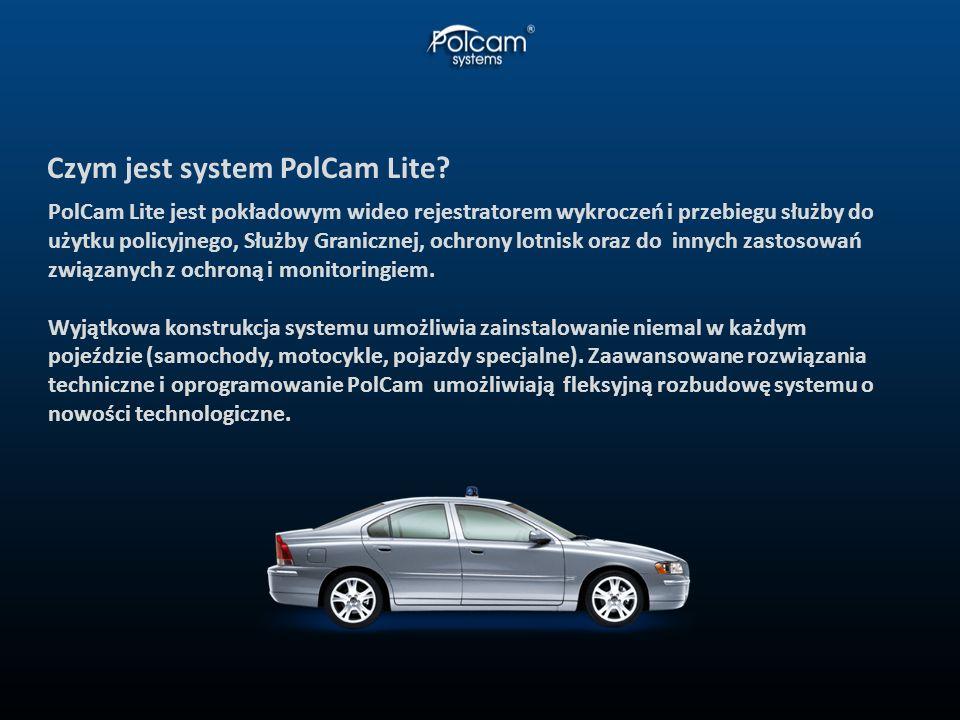 Czym jest system PolCam Lite? PolCam Lite jest pokładowym wideo rejestratorem wykroczeń i przebiegu służby do użytku policyjnego, Służby Granicznej, o