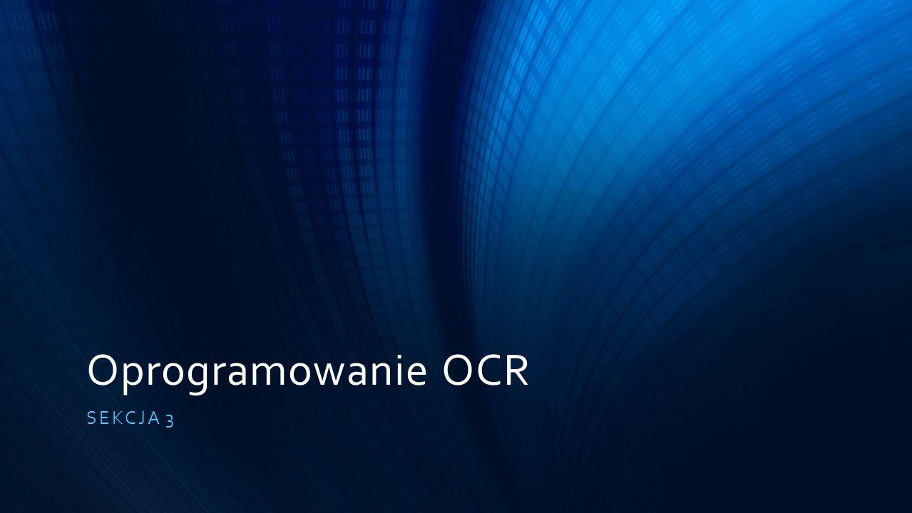 Oprogramowanie OCR SEKCJA 3