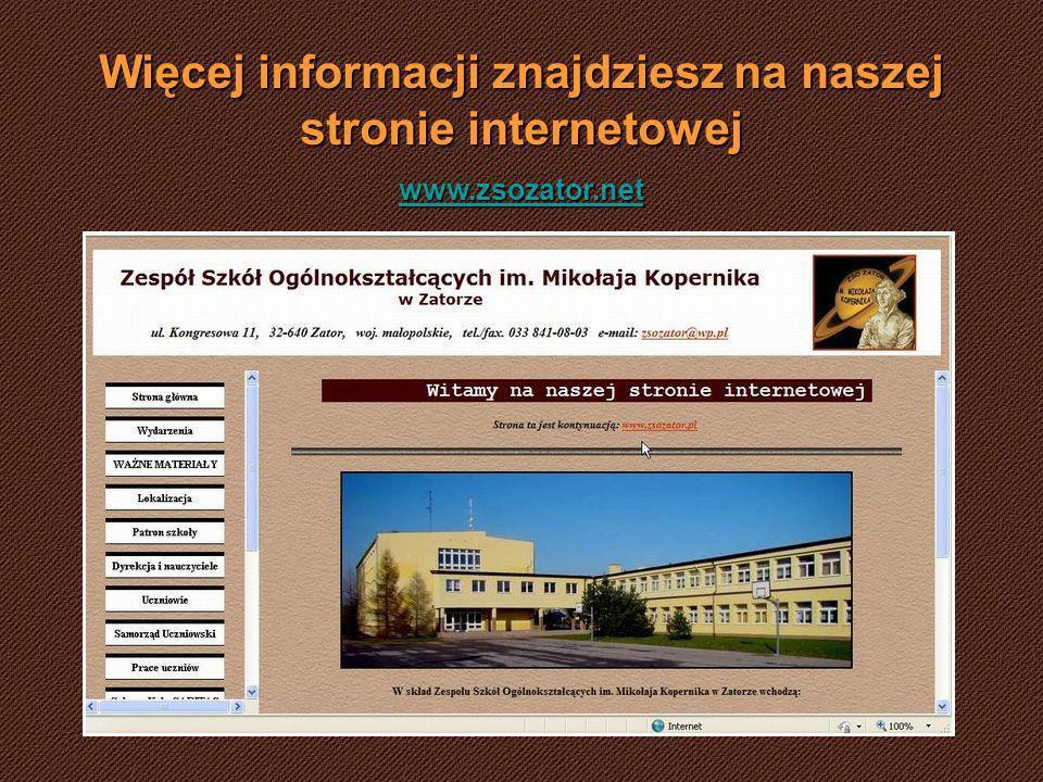 Więcej informacji znajdziesz na naszej stronie internetowej www.zsozator.net