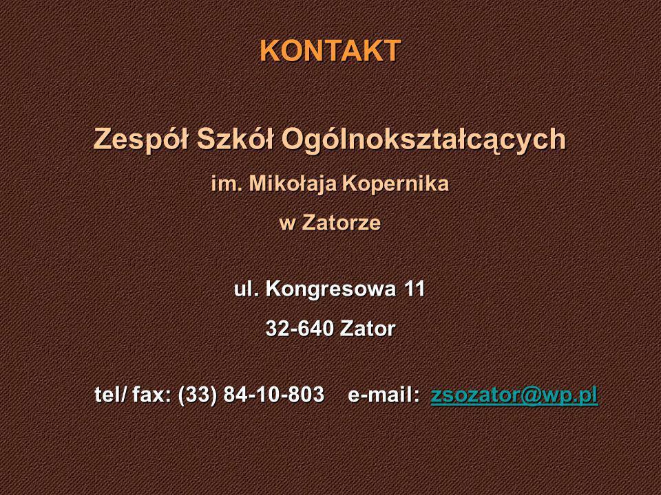 KONTAKT Zespół Szkół Ogólnokształcących im.Mikołaja Kopernika w Zatorze ul.