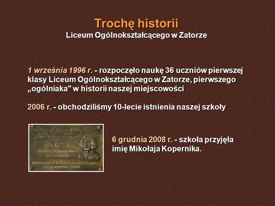 Trochę historii Liceum Ogólnokształcącego w Zatorze 1 września 1996 r.