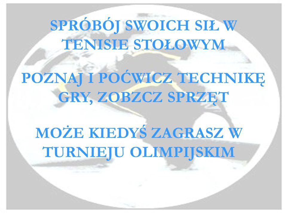 POLACY NA IGRZYSKACH OLIMPIJSKICH SYDNEY (2000) W Sydney w grze pojedynczej mieliśmy dwóch reprezentantów: Lucjana Błaszczyka, który zakończył gry na