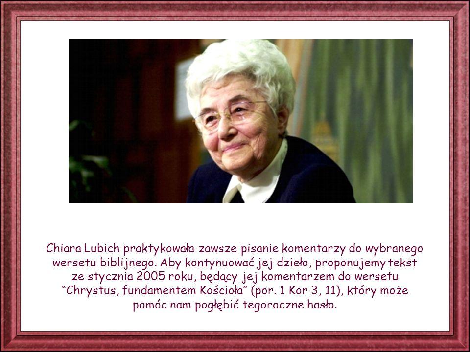 Chiara Lubich praktykowała zawsze pisanie komentarzy do wybranego wersetu biblijnego.
