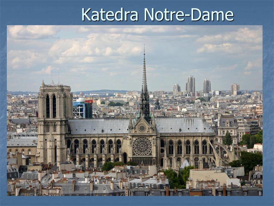 Katedra Notre-Dame Katedra Notre-Dame
