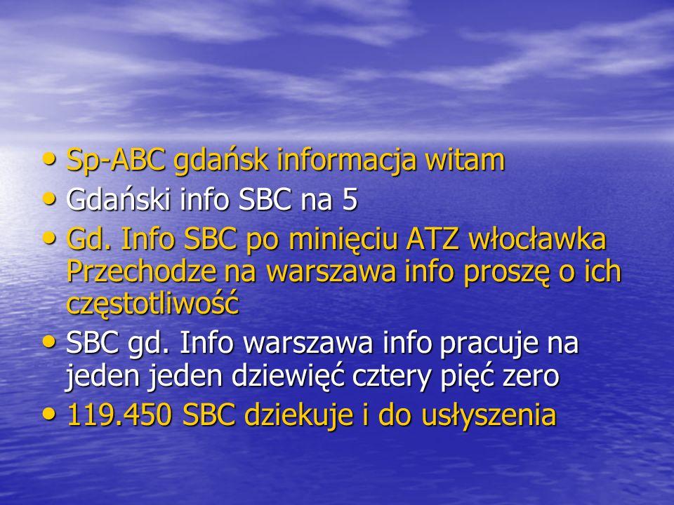 Sp-ABC gdańsk informacja witam Sp-ABC gdańsk informacja witam Gdański info SBC na 5 Gdański info SBC na 5 Gd.