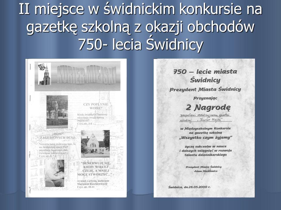II miejsce w świdnickim konkursie na gazetkę szkolną z okazji obchodów 750- lecia Świdnicy
