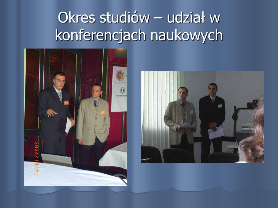 Okres studiów – udział w konferencjach naukowych