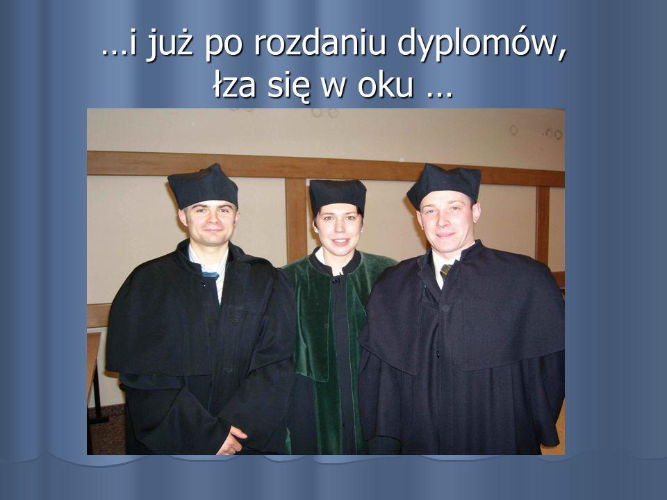 …i już po rozdaniu dyplomów, łza się w oku …