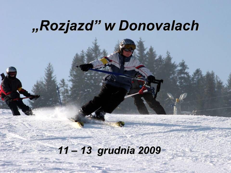 Rozjazd w Donovalach 11 – 13 grudnia 2009
