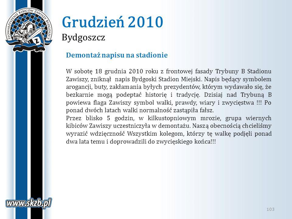 Grudzień 2010 Bydgoszcz 103 Demontaż napisu na stadionie W sobotę 18 grudnia 2010 roku z frontowej fasady Trybuny B Stadionu Zawiszy, zniknął napis By